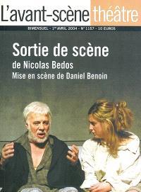 Avant-scène théâtre (L'). n° 1157, Sortie de scène