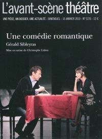 Avant-scène théâtre (L'). n° 1276, Une comédie romantique