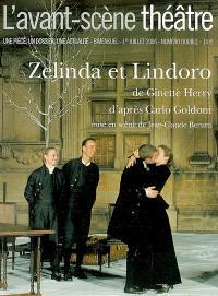 Avant-scène théâtre (L'). n° 1205-1206, Zelinda et Lindoro