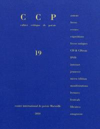 Cahier critique de poésie. n° 19, Bernard Heidsieck