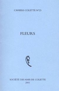 Cahiers Colette. n° 23, Fleurs