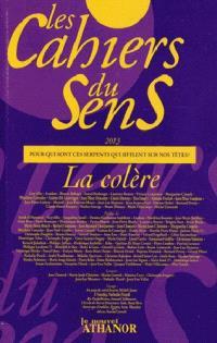 Cahiers du sens (Les). n° 23, La colère