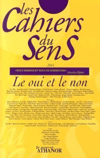 Cahiers du sens (Les). n° 24, Le oui et le non