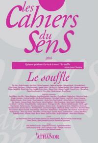 Cahiers du sens (Les). n° 26, Le souffle