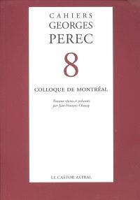 Cahiers Georges Perec. n° 8, Colloque de Montréal : octobre 1996
