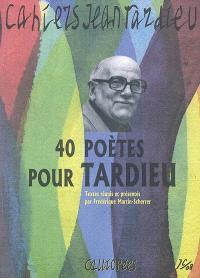 Cahiers Jean Tardieu. n° 1, 40 poètes pour Tardieu