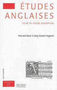 Etudes anglaises. n° 67-4, Text and music in early modern England