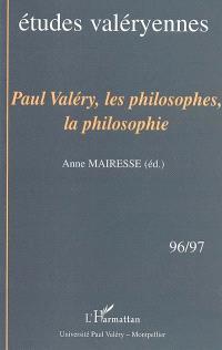 Etudes valéryennes. n° 96-97, Paul Valéry, les philosophes, la philosophie