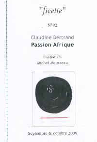 Ficelle. n° 92, Passion Afrique