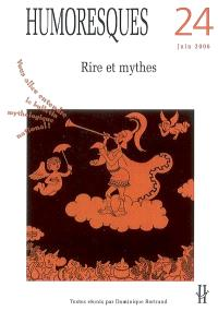 Humoresques. n° 24, Rire et mythes