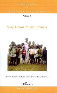 Itinéraires et contact de cultures. n° 40, Sony Labou Tansi à l'oeuvre : actes du colloque international