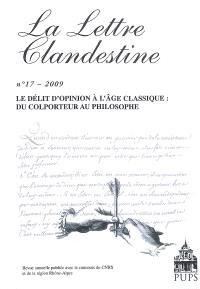 Lettre clandestine (La). n° 17, Le délit d'opinion à l'âge classique : du colporteur au philosophe