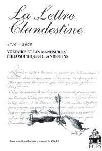 Lettre clandestine (La). n° 16, Voltaire et les manuscrits philosophiques clandestins