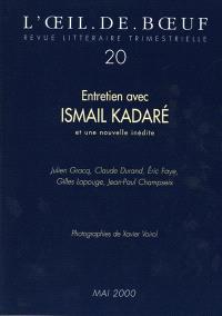 Oeil-de-boeuf (L'). n° 20, Ismaïl Kadaré