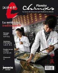 Planète chinois. n° 12, Cuisiner et manger en Chine