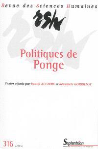Revue des sciences humaines. n° 316, Politiques de Ponge