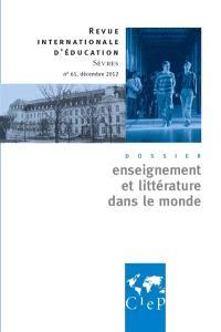 Revue internationale d'éducation. n° 61, Enseignement et littérature dans le monde