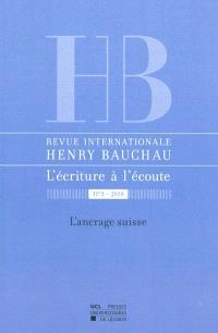 Revue internationale Henry Bauchau, l'écriture à l'écoute. n° 3, L'ancrage suisse