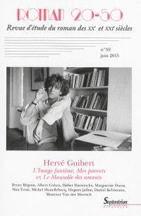 Roman 20-50. n° 59, Hervé Guibert : L'image fantôme, Mes parents et Le mausolée des amants