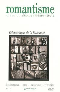 Romantisme. n° 145, Ethnocritique de la littérature