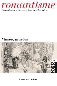 Romantisme. n° 173, Musée, musées