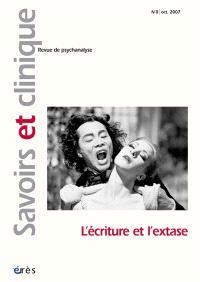 Savoirs et clinique. n° 8, L'écriture et l'extase