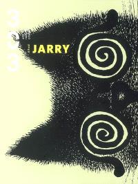 Trois cent trois-Arts, recherches et créations. n° 95, Alfred Jarry