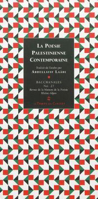Bacchanales. n° 27, La poésie palestinienne contemporaine : 34 poètes