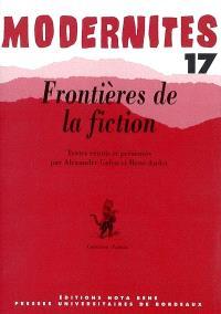 Modernités. n° 17, Frontières de la fiction