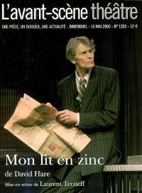 Avant-scène théâtre (L'). n° 1203, Mon lit en zinc