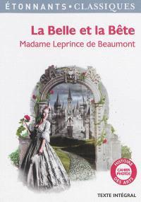 La Belle et la Bête : et autres contes : texte intégral