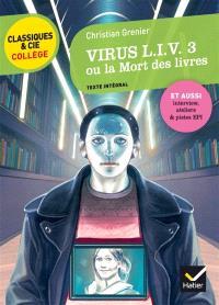 Virus L.I.V. 3 ou La mort des livres (1998) : texte intégral