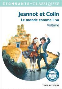 Jeannot et Colin; Le monde comme il va