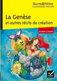 La Genèse : et autres récits de création