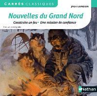 Nouvelles du Grand Nord : 2 nouvelles intégrales