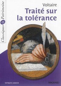 Traité sur la tolérance : extraits choisis