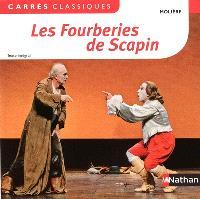 Les fourberies de Scapin : comédie, 1671 : texte intégral