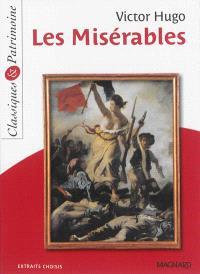 Les misérables : extraits choisis