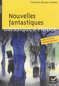 Nouvelles fantastiques : anthologie