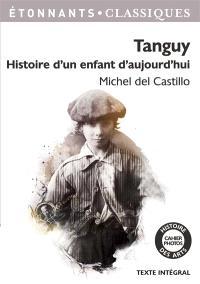 Tanguy : histoire d'un enfant d'aujourd'hui