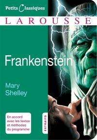 Frankenstein ou Le Prométhée moderne : roman (1831) : extraits