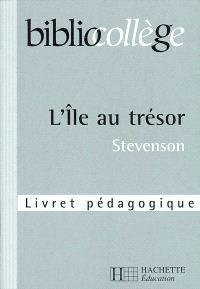 L'île au trésor, Stevenson : livret pédagogique