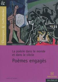 Poèmes engagés : la poésie dans le monde et dans le siècle