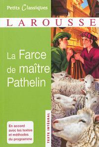 La farce de maître Pathelin : pièce anonyme