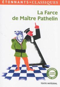 La farce de maître Pathelin : texte intégral