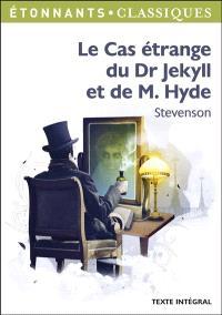 Le cas étrange du Dr Jekyll et de M. Hyde : texte intégral