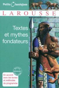 Textes et mythes fondateurs : extraits