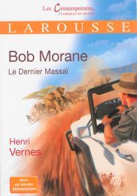 Bob Morane, Le dernier Massaï