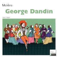 George Dandin ou Le mari confondu : comédie : 1668
