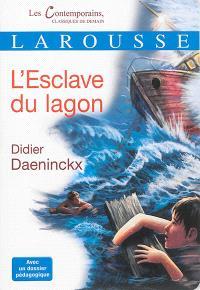 L'esclave du lagon : récit